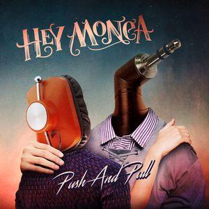 Hey Monea