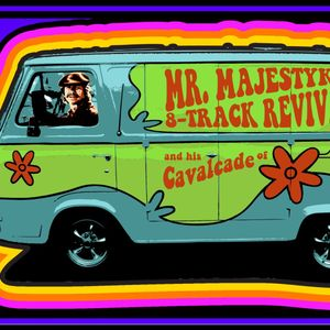 Mr. Majestyk's 8-Track Revival