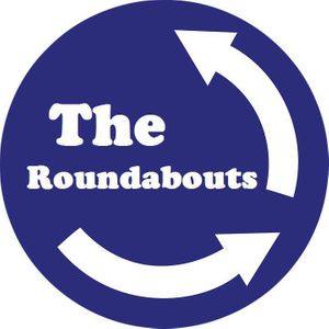 The Roundabouts