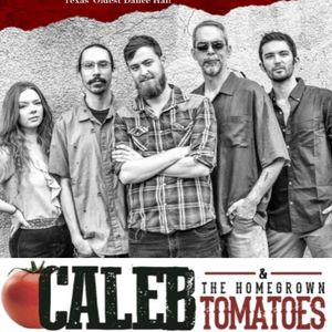 Caleb & the Homegrown Tomatoes