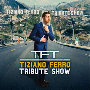 TFT - Tiziano Ferro Tribute Band