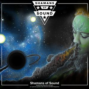 Shamans of Sound