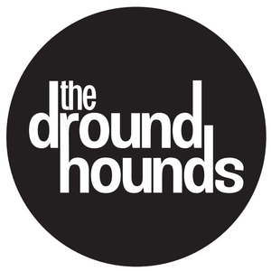 The dround hounds