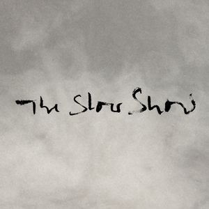 The Slow Show