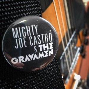 Mighty Joe Castro and The Gravamen