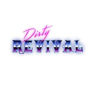 Dirty Revival