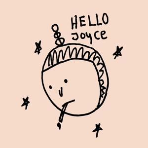 Hello Joyce