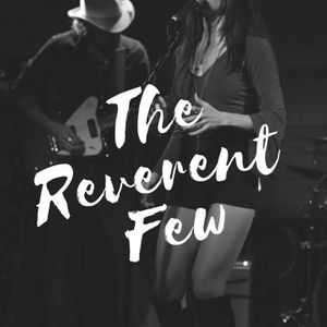 The Reverent Few