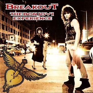 BreakouT: The Bon Jovi Experience