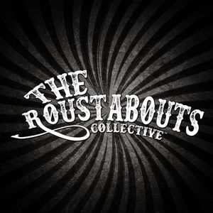 The Roustabouts Collective