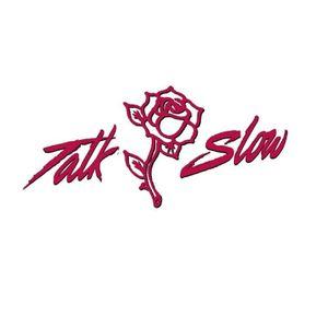 Talk Slow
