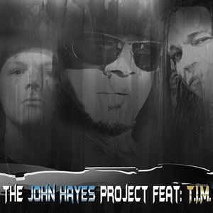 The John Hayes Project feat T.I.M.