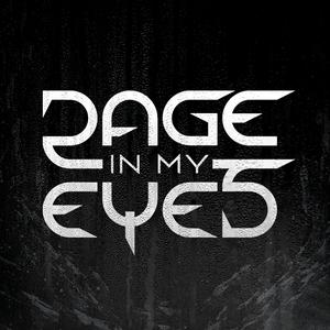Rage In My Eyes