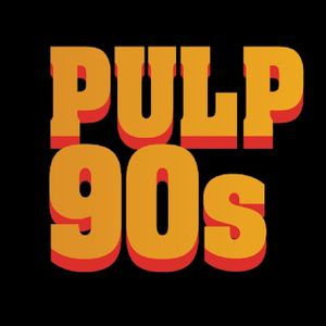 PULP 90s