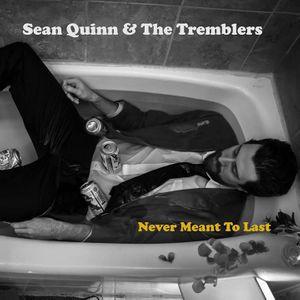 Sean Quinn and The Tremblers
