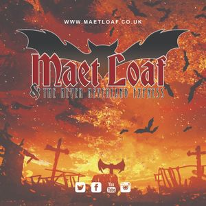 Maet Loaf - Tribute to Meat Loaf