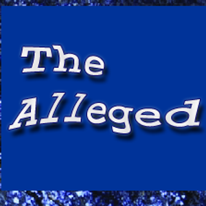 The Alleged
