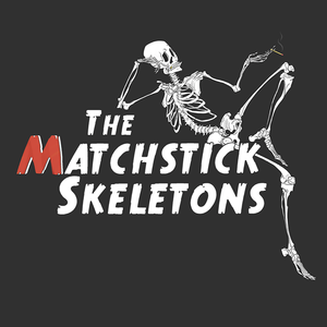 The Matchstick Skeletons
