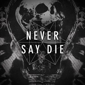 Never Say Die Records