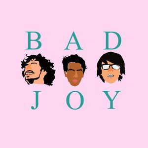 Bad Joy