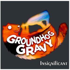 Groundhog Gravy