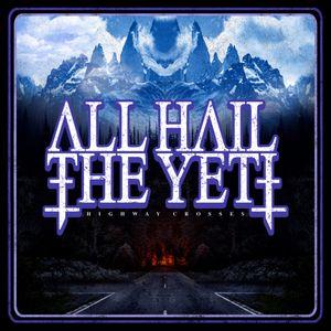 All Hail The Yeti