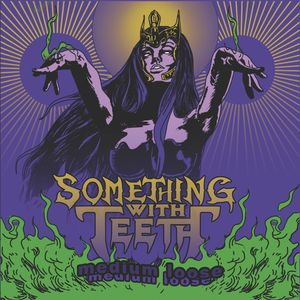 Something With Teeth