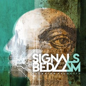Signals of Bedlam
