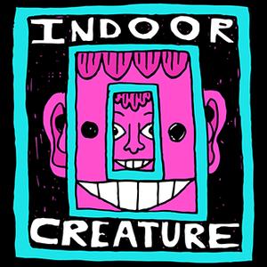 Indoor Creature