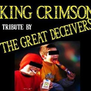 King Crimson tribute by The Great Deceivers