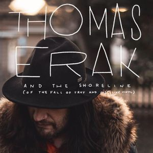 Thomas Erak and The Shoreline