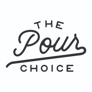 The Pour Choice