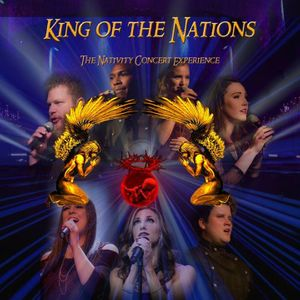 King of the Nations - The Nativity Concert Experience