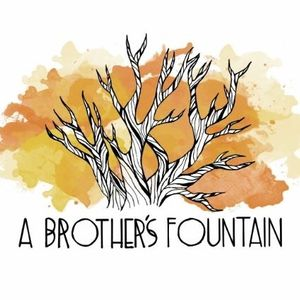 A Brother's Fountain