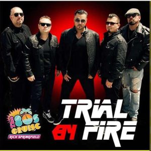Trial by Fire - Journey through the 80's