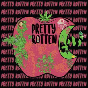 Pretty Rotten