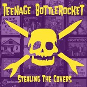 Teenage Bottlerocket
