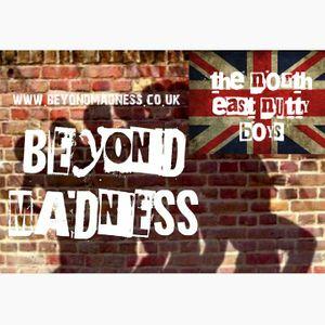 Beyond Madness