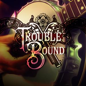 Trouble Bound