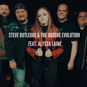 Steve Rutledge and the Groove Evolution