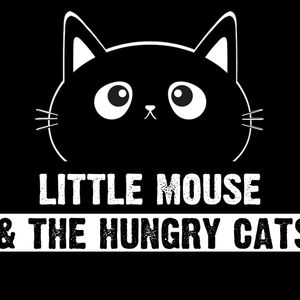 Little Mouse & The Hungry Cats