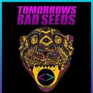 Tomorrows Bad Seeds