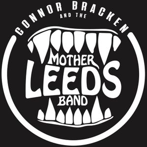 Connor Bracken and the Mother Leeds Band