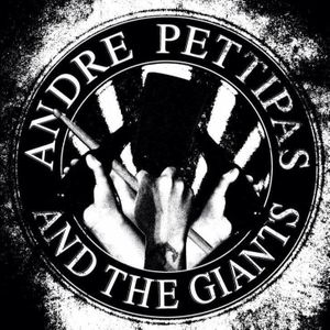 Andre Pettipas and The Giants