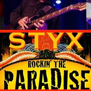 Rockin' The Paradise Styx Tribute