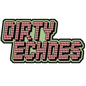 Dirty Echoes
