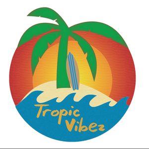 Tropic Vibez