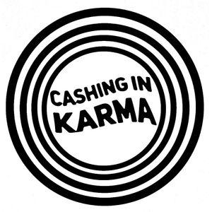 Cashing In Karma