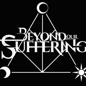 Beyond Our Suffering