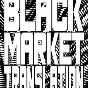 Black Market Translation